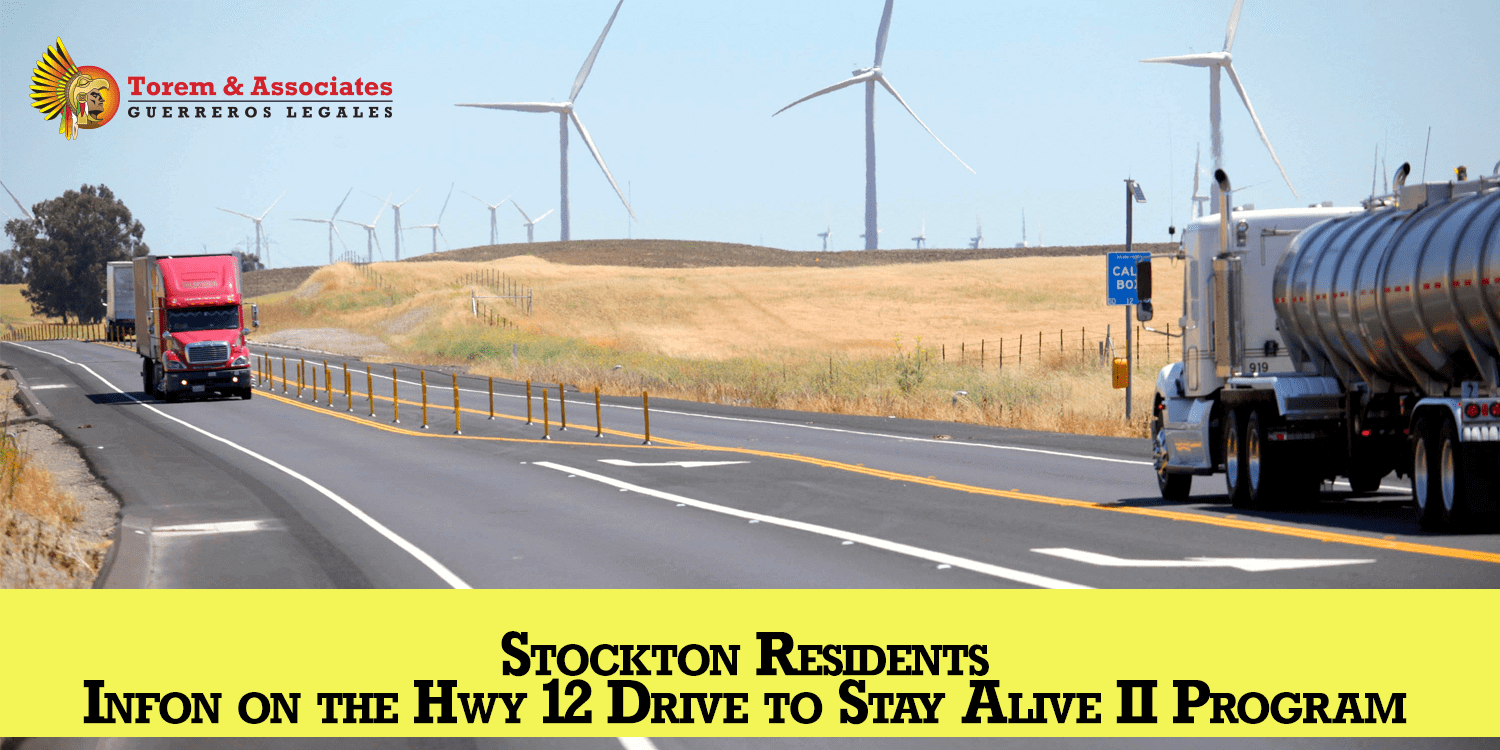 Stockton Residents – Information on the Hwy 12 Drive to Stay Alive II Program